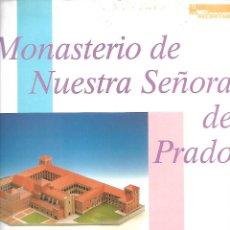Coleccionismo Recortables: MAGNIFICA CARPETA 33 X 25 CM RECORTABLE DEL MONASTERIO DE NUESTRA SEÑORA DEL PRADO EN 24 LAMINAS. Lote 204690206