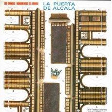 Coleccionismo Recortables: RECORTABLES DE LOS GRANDES MONUMENTOS DEL MUNDO LA PUERTA DE ALCALÁ MADRID. Lote 205541970