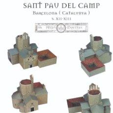 Coleccionismo Recortables: MAQUETA RECORTABLE DE SANT PAU DEL CAMP ( BARCELONA). Lote 206950878