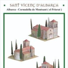 Coleccionismo Recortables: MAQUETA RECORTABLE DE LA IGLESIA ROMÁNICA DE ST.VICENÇ D'ALBARCA (TARRAGONA). Lote 207042593