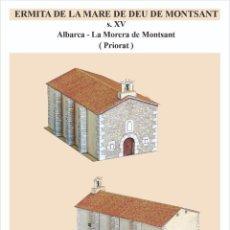 Coleccionismo Recortables: MAQUETA RECORTABLE DE LA ERMITA DE NOSTRA SRA.DEL MONTSANT (TARRAGONA ). Lote 228244981