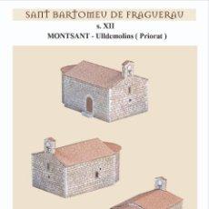Coleccionismo Recortables: MAQUETA RECORTABLE DE LA ERMITA DE SANT BARTOMEU ( MONTSANT-TARRAGONA ). Lote 228244800