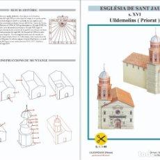 Coleccionismo Recortables: MAQUETA RECORTABLE DE LA IGLESIA DE SANT JAUME ( ULLDEMOLINS-TARRAGONA ). Lote 228244830