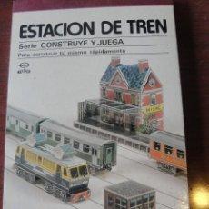 Coleccionismo Recortables: CONSTRUYE Y JUEGA EDAF - ESTACION DE TREN / STOCK DE TIENDA SIN USAR 1981. Lote 208159831