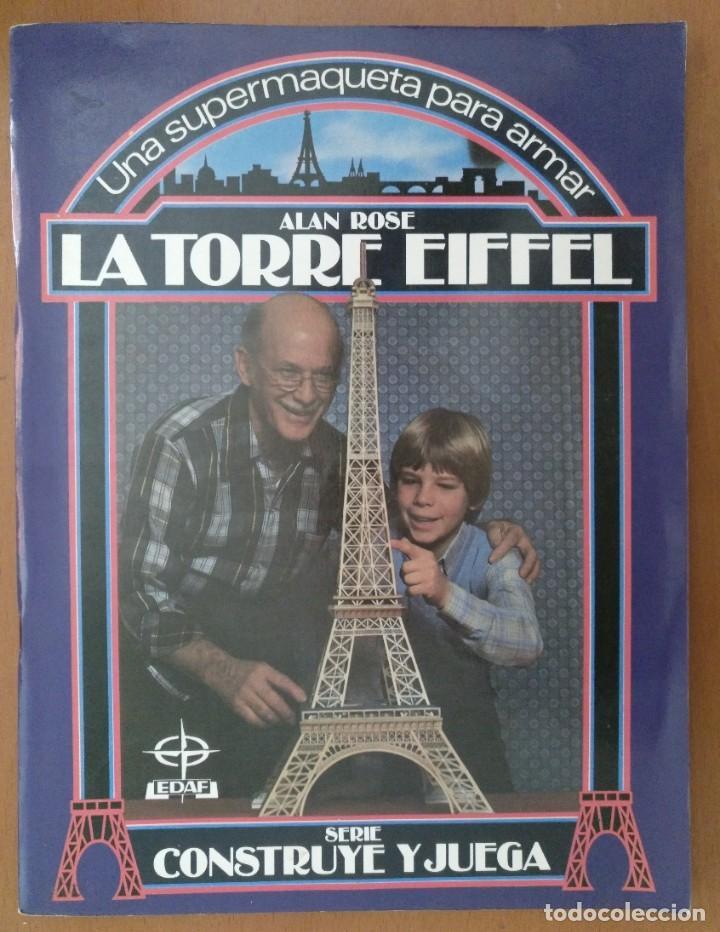 RECORTABLE SUPER MAQUETA LA TORRE EIFFEL EDITORIAL EDAF 1981 (Coleccionismo - Recortables - Construcciones)