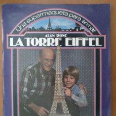 Coleccionismo Recortables: RECORTABLE SUPER MAQUETA LA TORRE EIFFEL EDITORIAL EDAF 1981. Lote 209594173