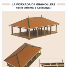"""Colecionismo Recortáveis: MAQUETA RECORTABLE DE LA """" PORXADA DE GRANOLLERS """" ( VALLÈS - CATALUNYA ). Lote 210157485"""