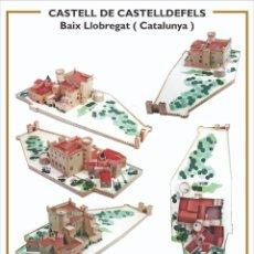 """Coleccionismo Recortables: MAQUETA RECORTABLE DEL """" CASTELL DE CASTELLDEFELS """" ( BARCELONA ). Lote 231418190"""