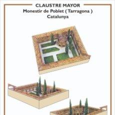 Collectionnisme Images à Découper: MAQUETA RECORTABLE DEL CLAUSTRO MAYOR DEL MONASTERIO DE POBLET ( TARRAGONA). Lote 213157092