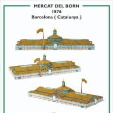 Collectionnisme Images à Découper: MAQUETA RECORTABLE DEL MERCADO DEL BORN ( BARCELONA). Lote 213157573