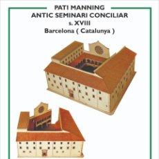 """Collectionnisme Images à Découper: MAQUETA RECORTABLE DEL """"PATI MANNING"""" ( BARCELONA)ANTIGUO SEMINARIO CONCILIAR. Lote 213157950"""