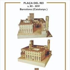 Collectionnisme Images à Découper: MAQUETA RECORTABLE DE LA PLAÇA DEL REI ( BARCELONA). Lote 213158115