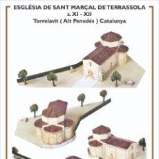 Collectionnisme Images à Découper: MAQUETA RECORTABLE DE LA IGLESIA DE SANT MARÇAL DE TERRASSOLA ( TORRELAVIT) PENEDÈS. Lote 213158237