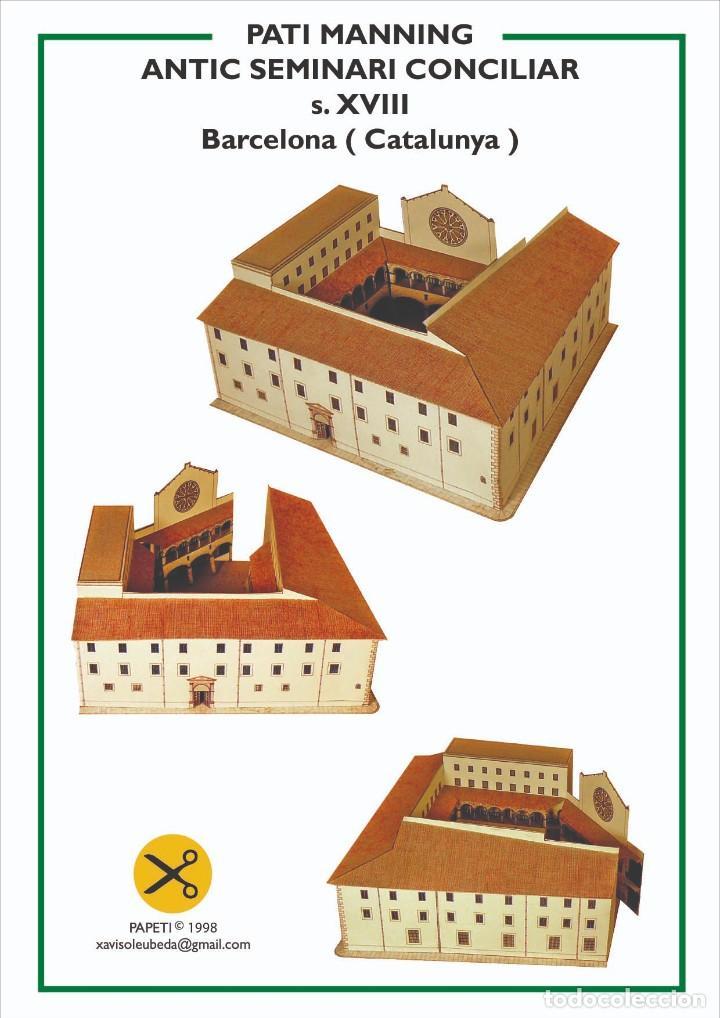 """MAQUETA RECORTABLE DEL """"PATI MANNING"""" ( BARCELONA)ANTIGUO SEMINARIO CONCILIAR (Coleccionismo - Recortables - Construcciones)"""