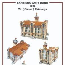 Colecionismo Recortáveis: MAQUETA RECORTABLE DE LA FARINERA SANT JORDI ( VIC) CATALUNYA. Lote 284113528