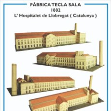 Colecionismo Recortáveis: MAQUETA RECORTABLE DE LA FABRICA TECLA SALA ( LHOSPITALET DE LLOBREGAT). Lote 228245872
