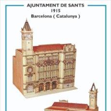 Coleccionismo Recortables: MAQUETA RECORTABLE DE LA ALCALDIA DE SANTS ( BARCELONA). Lote 257557465