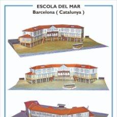 """Coleccionismo Recortables: MAQUETA RECORTABLE DE LA ANTIGUA """" ESCOLA DEL MAR """" EN BARCELONA. Lote 268969879"""