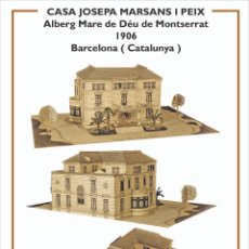 Coleccionismo Recortables: MAQUETA RECORTABLE DE LA CASA JOSEPA MARSANS- ALBERGUE M. DEU MONTSERRAT ( BARCELONA). Lote 252698960