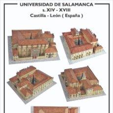 Coleccionismo Recortables: MAQUETA RECORTABLE DE LA UNIVERSIDAD DE SALAMANCA (CASTILLA - LEÓN ). Lote 257557530