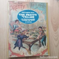 Coleccionismo Recortables: THE NEW PRETTY VILLAGE. MAQUETA RECORTABLE. 1980, EDIFICIOS DE LA CAMPIÑA INGLESA - MCLOUGHLIN BROS.. Lote 220976647