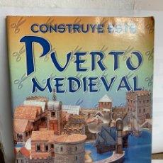 Coleccionismo Recortables: CONSTRUYE ESTE PUERTO MEDIEVAL. Lote 222326753