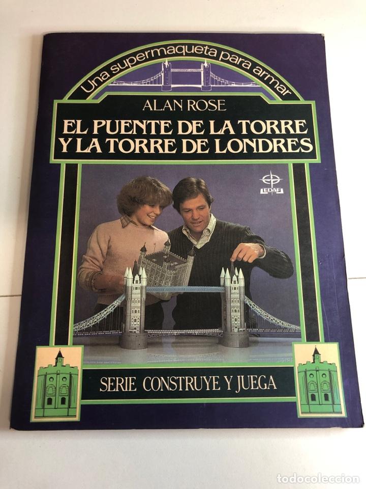 RECORTARLE EL PUENTE DE LA TORRE Y LA TORRE DE LONDRES LEDAF AÑOS 70 (Coleccionismo - Recortables - Construcciones)