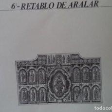 Coleccionismo Recortables: RETABLO DE ARALAR CA MUNICIPAL DE PAMPLONA SOBRE+4 LAMINAS DE 43X30 CM. Lote 227155800