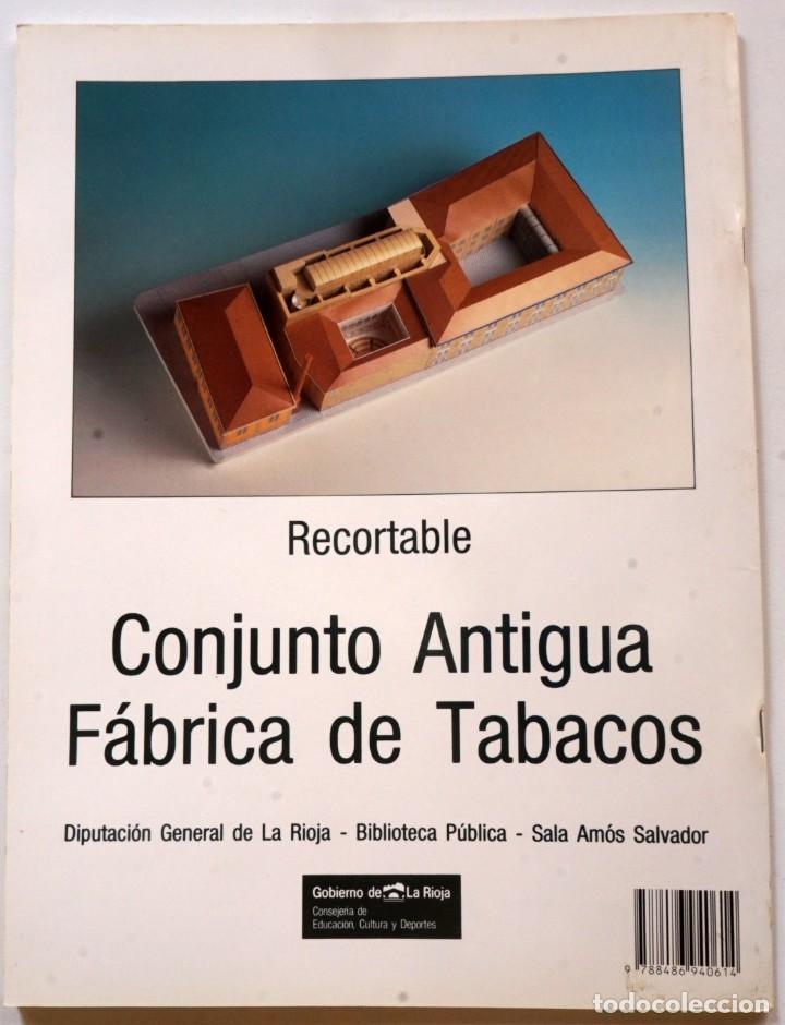 Coleccionismo Recortables: MAQUETA RECORTABLE DEL CONJUNTO ANTIGUA FÁBRICA DE TABACOS (LOGROÑO, LA RIOJA) - Foto 2 - 254484935