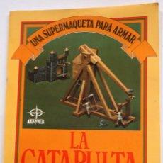 Coleccionismo Recortables: MAQUETA RECORTABLE DE LA CATAPULTA. Lote 254485860