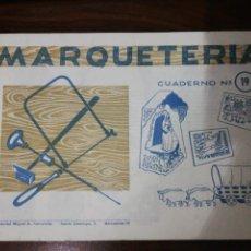 Coleccionismo Recortables: MARQUETERÍA CUADERNO Nº 19. EDITORIAL MIGUEL A. SALVATELLA. 1960. Lote 261291905