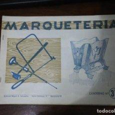 Coleccionismo Recortables: MARQUETERÍA CUADERNO Nº 37. EDITORIAL MIGUEL A. SALVATELLA. 1960. Lote 261292250