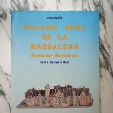 Coleccionismo Recortables: RECORTABLE PALACIO REAL DE LA MAGDALENA - SANTANDER - LUIS I. CARRETERO BAJO - ESTUDIO - 1985. Lote 261350345