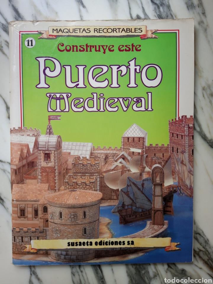 MAQUETAS RECORTABLES - PUERTO MEDIEVAL - SUSAETA - 1992 (Coleccionismo - Recortables - Construcciones)