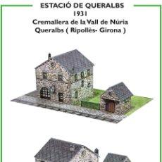 Coleccionismo Recortables: MAQUETA RECORTABLE ESTACIÓN DE QUERALBS (CREMALLERA VALL DE NURIA ). Lote 263773685