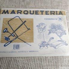 Coleccionismo Recortables: CUADERNO DE MARQUETERÍA SALVATELLA Nº 11. Lote 276004708