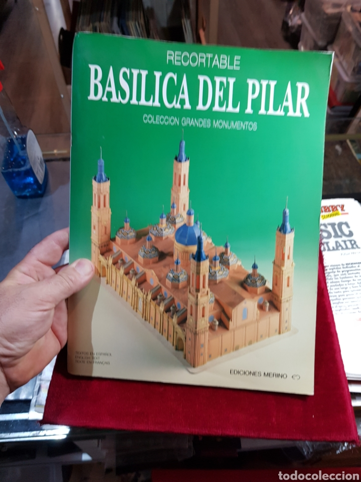 RECORTABLE BASÍLICA DEL PILAR ZARAGOZA COLECCIÓN GRANDES MONUMENTOS EDICIONES MERINO (Coleccionismo - Recortables - Construcciones)