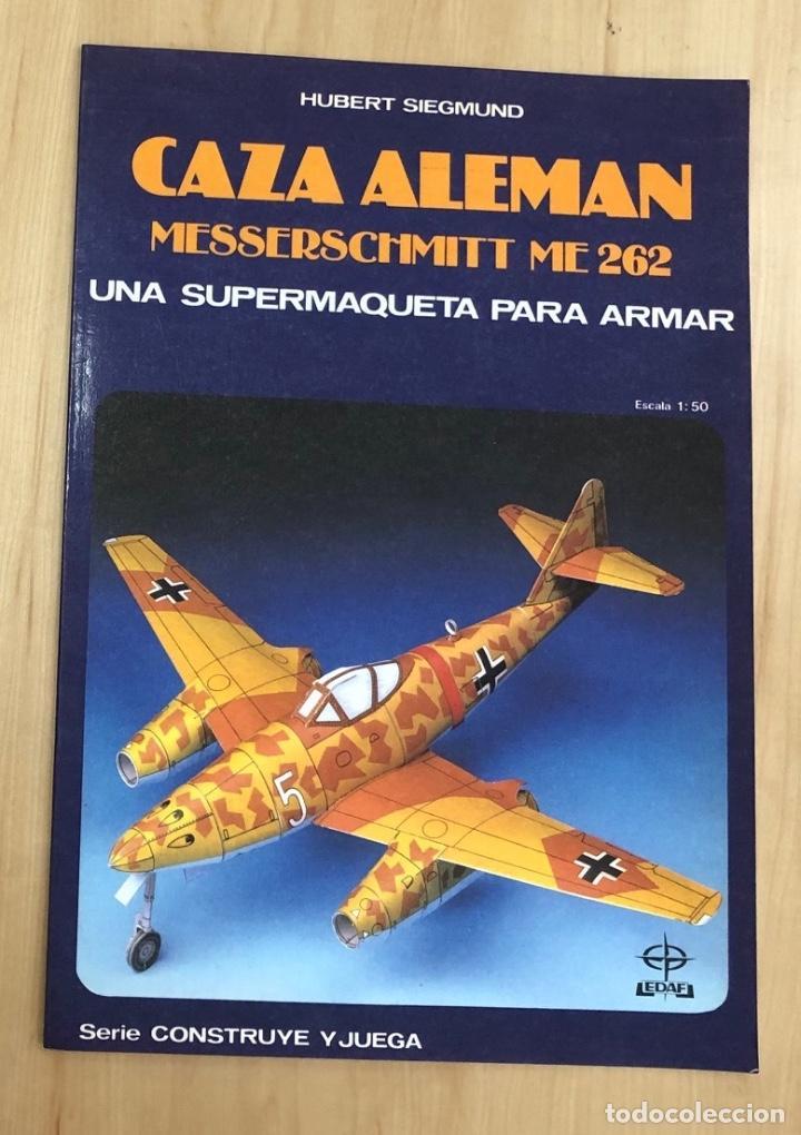 MAQUETA RECORTABLE CAZA ALEMAN MESSERSCHMITT ME 262. EDAF. 1987 (Coleccionismo - Recortables - Construcciones)