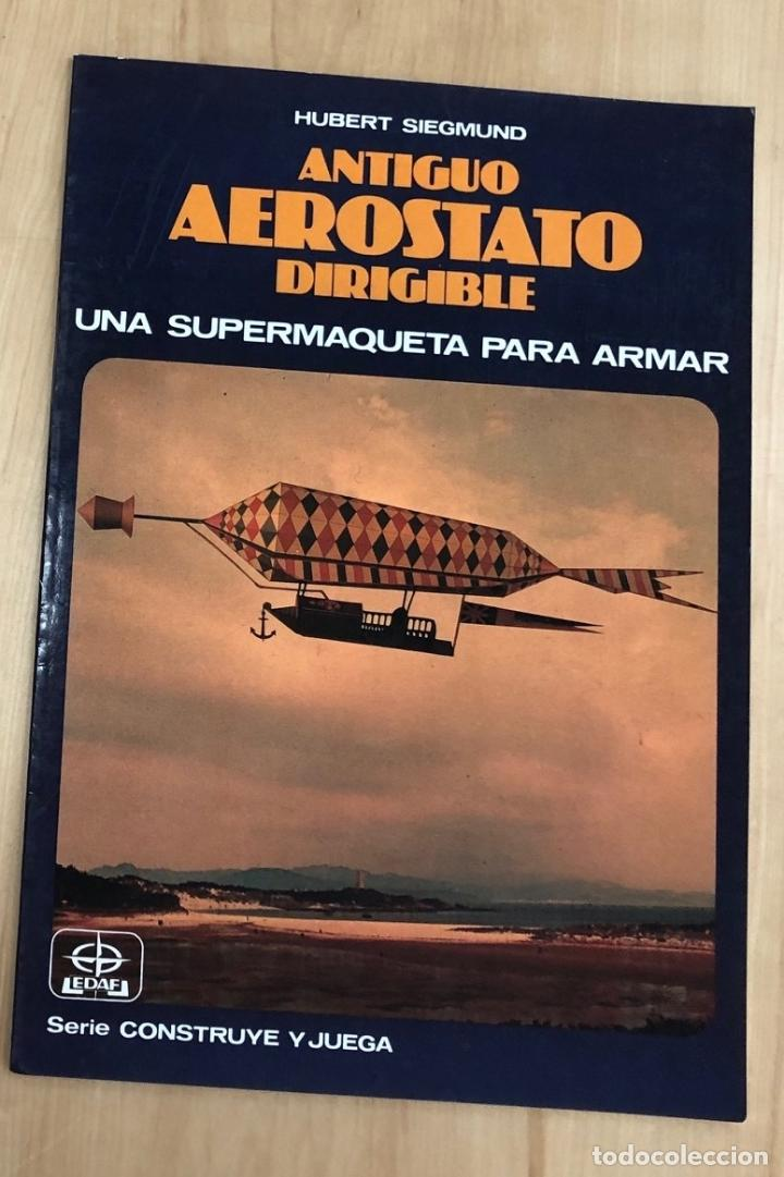 MAQUETA RECORTABLE ANTIGUO AEROSTATO DIRIGIBLE. EDAF. 1986 (Coleccionismo - Recortables - Construcciones)