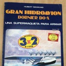 Coleccionismo Recortables: MAQUETA RECORTABLE GRAN HIDROAVION DORNIER DO-X. EDAF. 1985. Lote 278349193