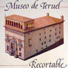 Coleccionismo Recortables: RECORTABLE EDIFICIO DEL MUSEO DE TERUEL. 1987. Lote 278529853