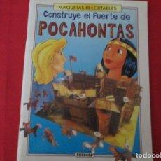 Coleccionismo Recortables: EL FUERTE DE POCAHONTAS SUSAETA. Lote 289544958