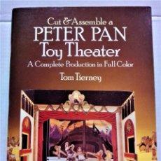 Coleccionismo Recortables: CUADERNO RECORTABLE TEATRO Y PERSONAJES PETER PAN.CUT AND ASSEMBLE,AÑO 1983. Lote 295698038