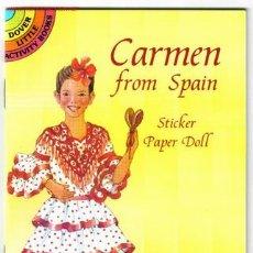Coleccionismo Recortables: CARMEN FROM SPAIN : STICKER PAPER DOLL / NATALIE CARABETTA. Lote 244892565