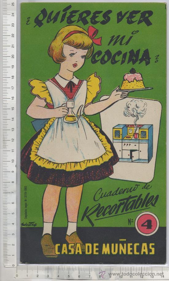 RECORTABLE CASA DE MUÑECAS ¿QUIERES VER MI COCINA? MUÑECA JUGUETE ED. LA TIJERA 1962 IL. SABATES (Coleccionismo - Recortables - Muñecas)