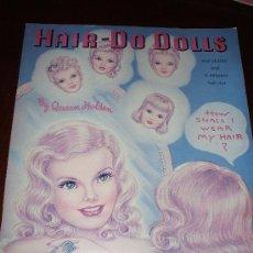 Coleccionismo Recortables: LIBRO RECORTABLE CON TRES MUÑECAS HAIR - DO DOLLS 1985 VER FOTOS ADICIONALES. Lote 30665344