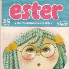 Coleccionismo Recortables: RECORTABLE : ESTER Y SUS VESTIDOS - EDICIONES STOCK - 1980. Lote 32483552