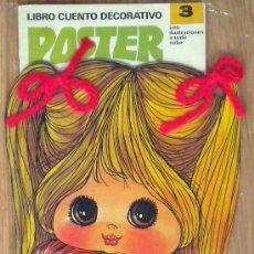 Coleccionismo Recortables: LIBRO CUENTO AÑOS 80 MUÑECAS POSTER RECORTABLE Nº 3 ZIP EDITORA. Lote 46073811