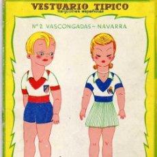 Coleccionismo Recortables: VESTUARIO TÍPICO REGIONES ESPAÑOLAS. Nº 2 VASCONGADAS NAVARRA. EDITORIAL ROMA.. Lote 51691188