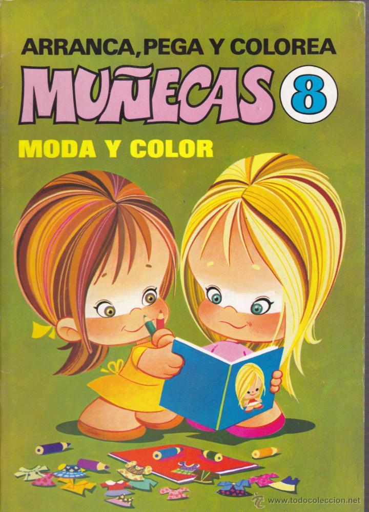 RECORTABLE ARRANCA PEGA Y COLOREA MUÑECAS Nº 8 MODA Y COLOR EDITORIAL BRUGUERA (Coleccionismo - Recortables - Muñecas)
